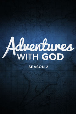 Adventures with God Season 2