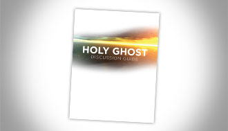 Holy Ghost Discussion Guide